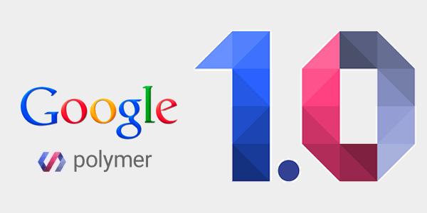 google-polymer-1-0-hiddenbrains-blog