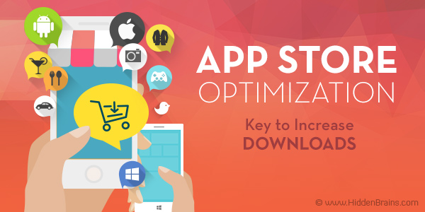 App Store Optimization - Key to Increase Downloads