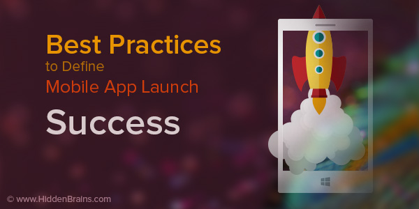 Best Practices to Define Mobile App Launch Success
