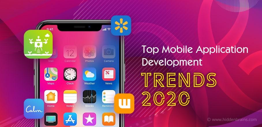 Top Mobile Application Development Trends 2020