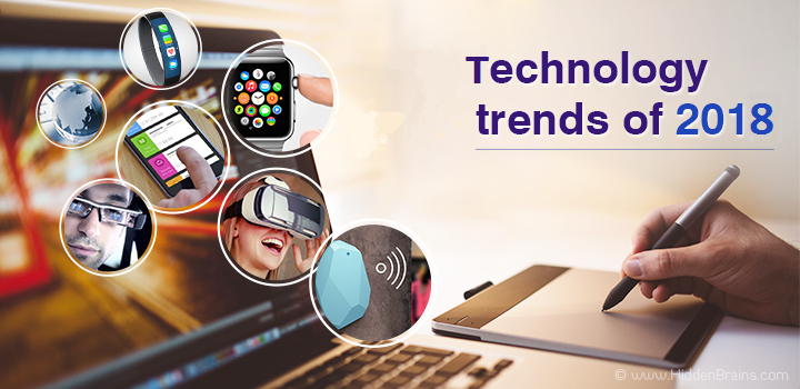 Top 7 Technology Trends Of 2017 Anticipating The Future