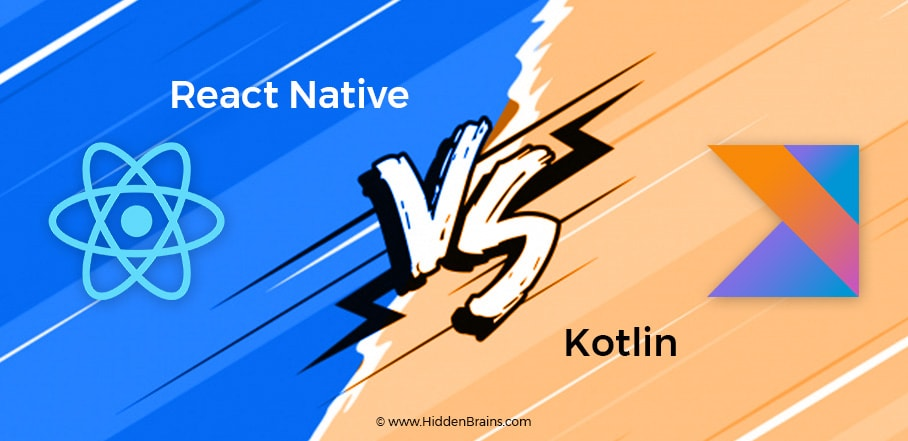 React Native vs Kotlin