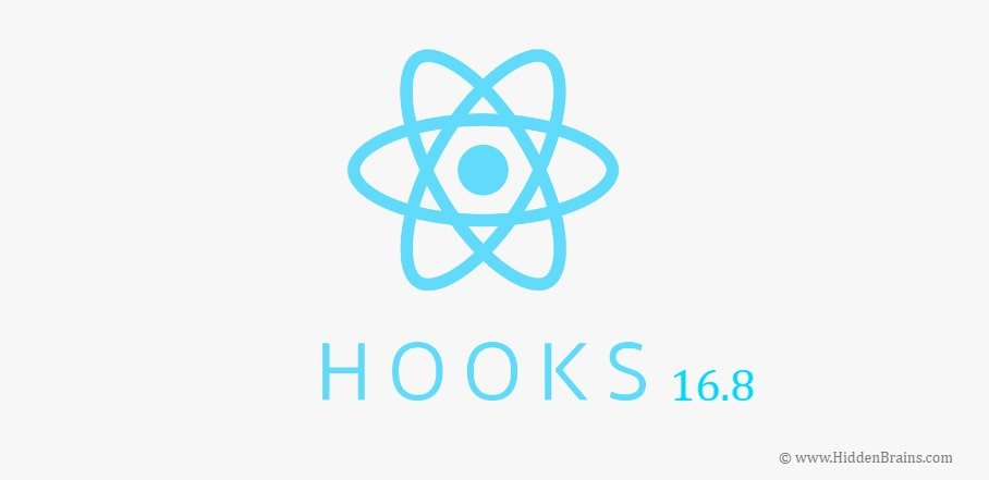 React 16.8 with Hooks