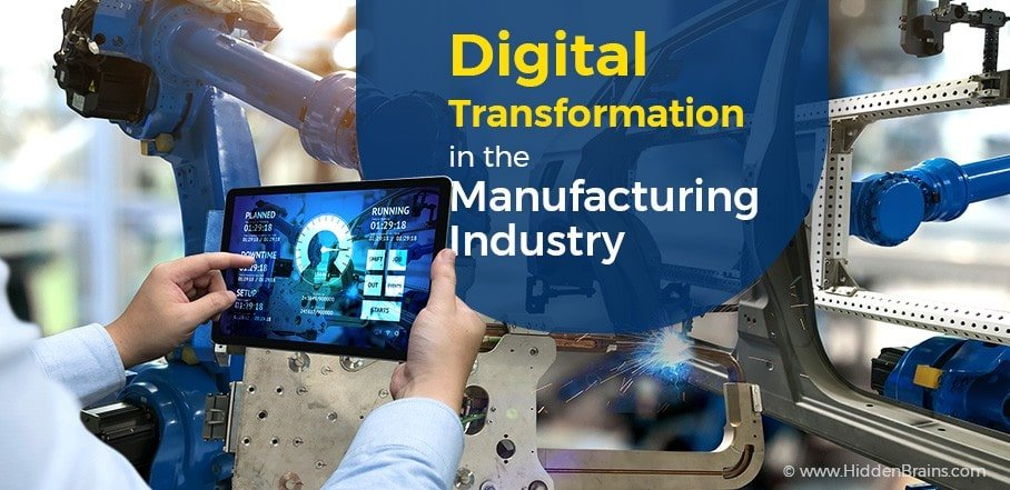 Digital Transformation in the Manufacturing Industry