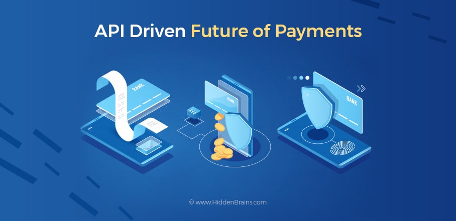 API Driven Future of Payments