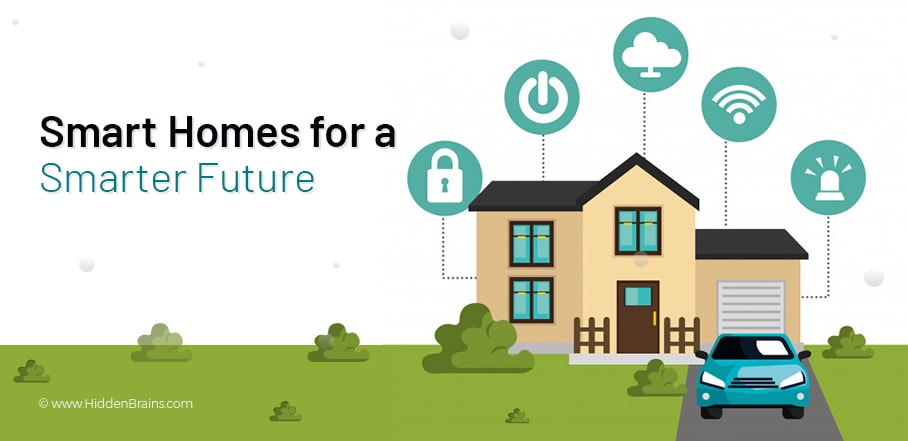 Smart Homes for a Smarter Future