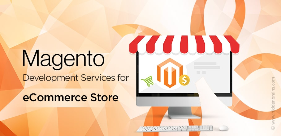 Magento Development Services for Enterprise