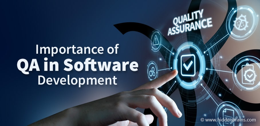 Importance of QA in Software Development