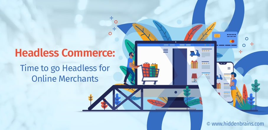 Headless Commerce