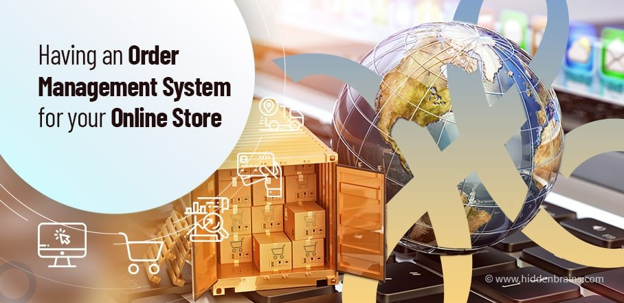 order management system for your eCommerce store