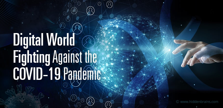 How Digital World Fighting Against the COVID-19 Pandemic