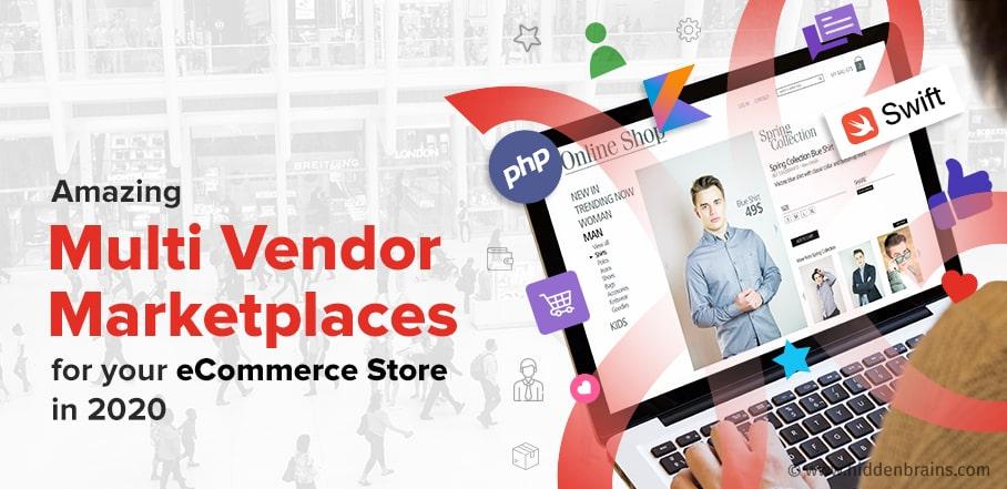 Amazing Multi Vendor Marketplaces Platforms