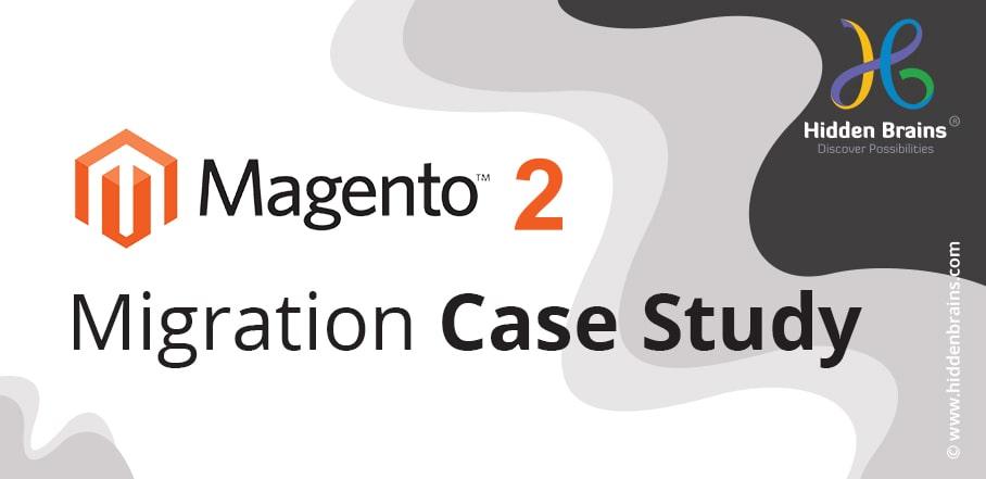 Magento 2 Migration Case Study