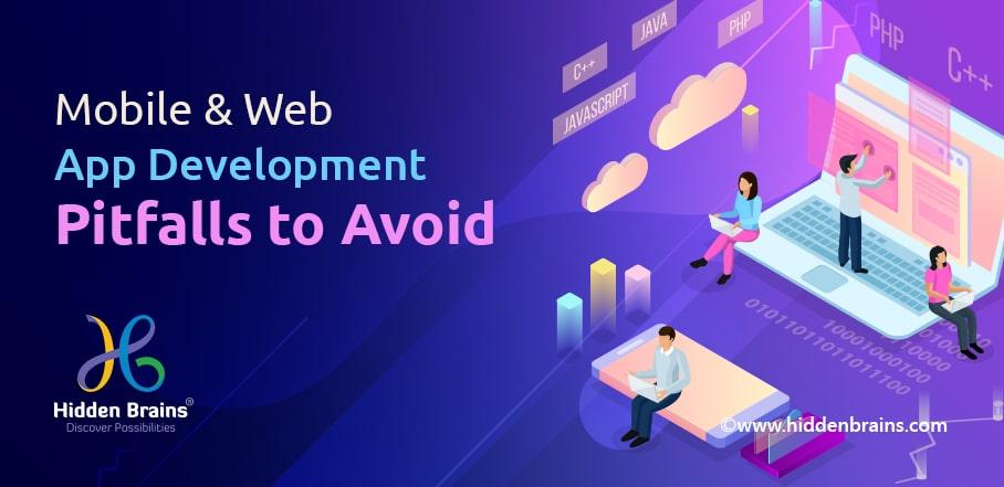 Mobile & Web App Development Challenges
