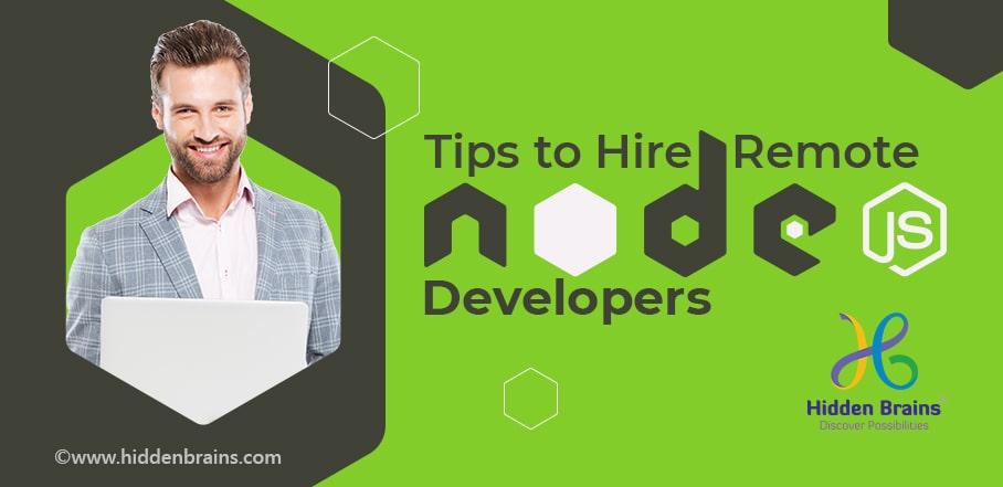 Tips to Hire a Top NodeJS Developer